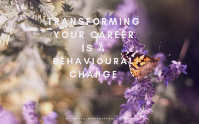 Transforming your Career is a behavioural change
