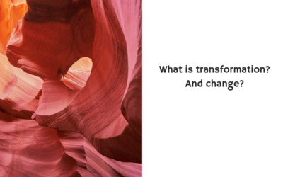 What is transformation? And change?